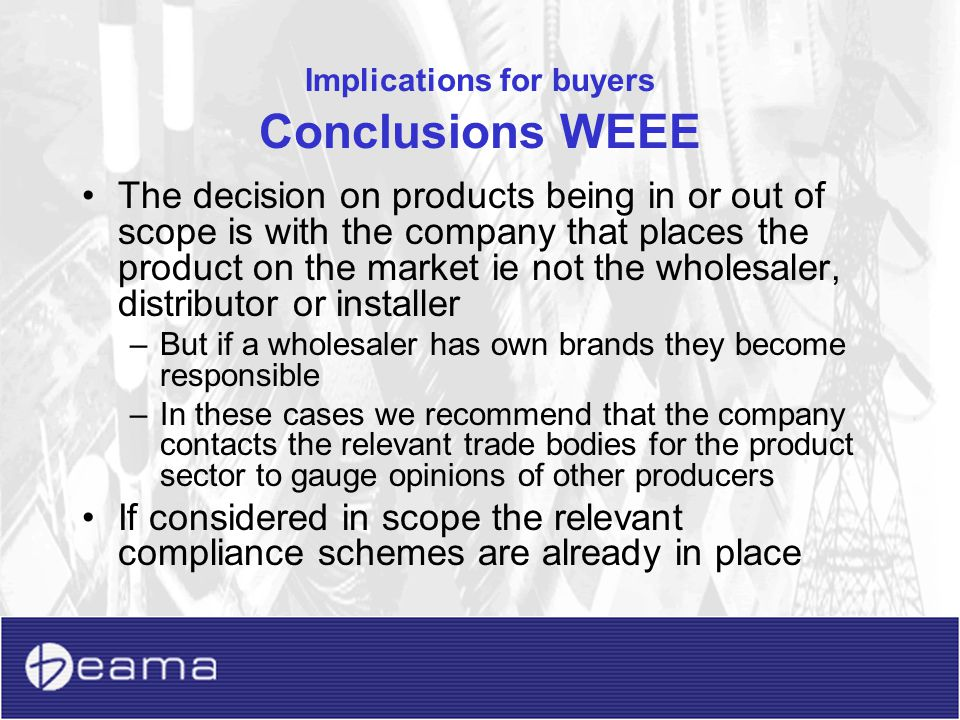Implications for buyers Conclusions WEEE
