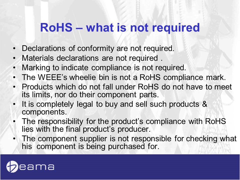 RoHS – what is not required