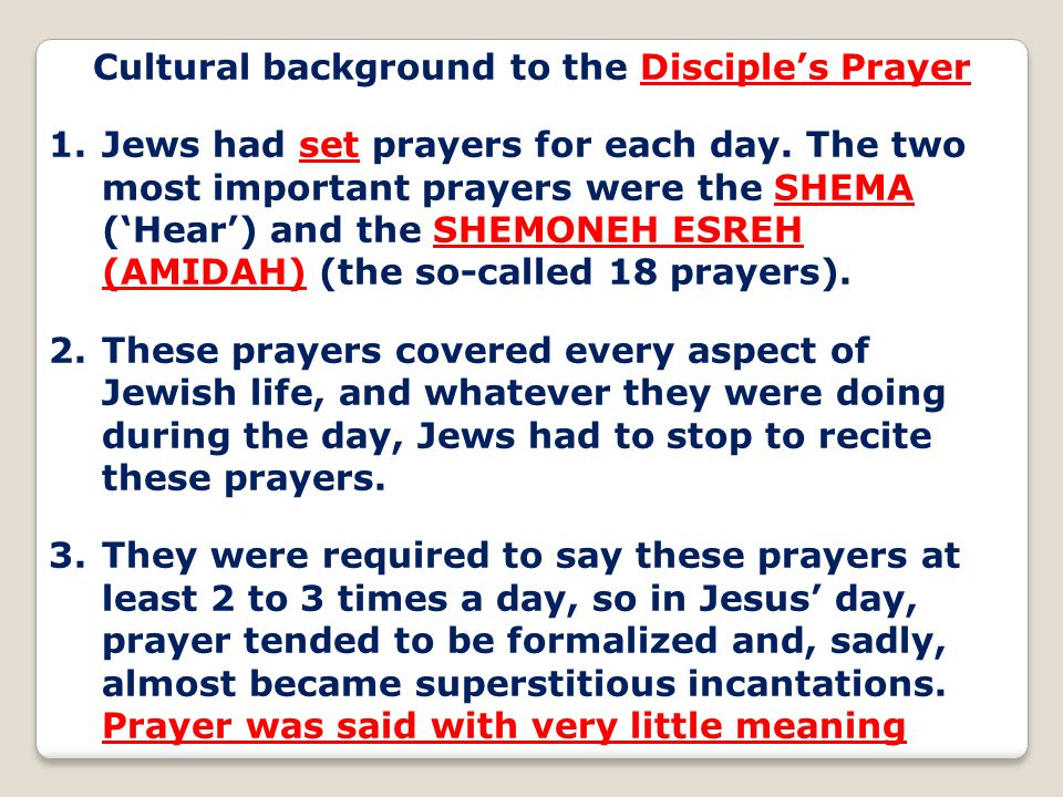 Cultural background to the Disciple's Prayer