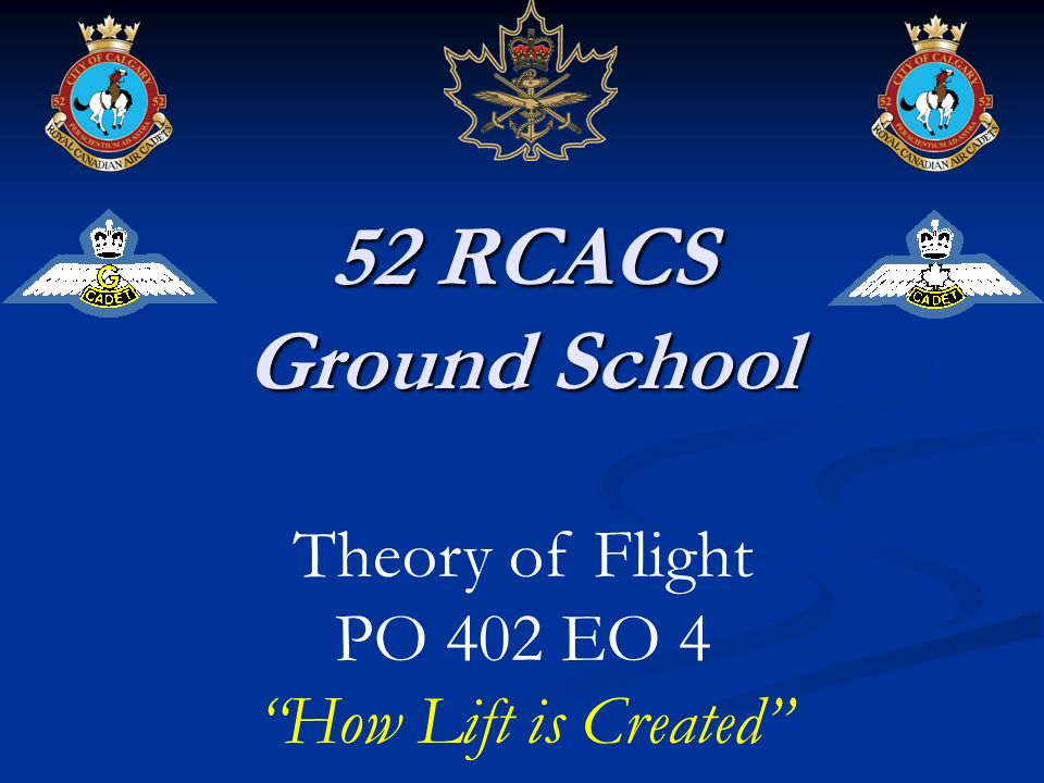 52 RCACS Ground School Theory of Flight PO 402 EO 4