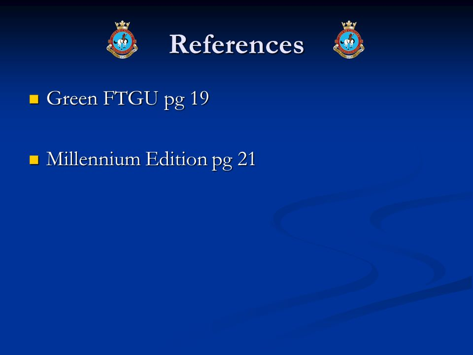 References Green FTGU pg 19 Millennium Edition pg 21