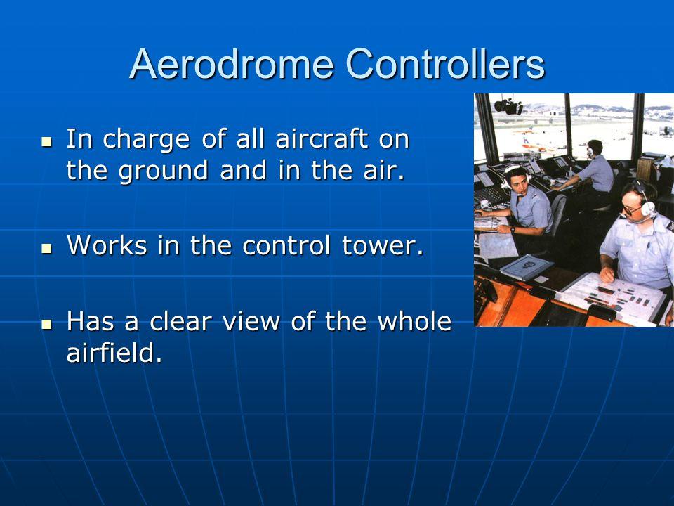 Aerodrome Controllers