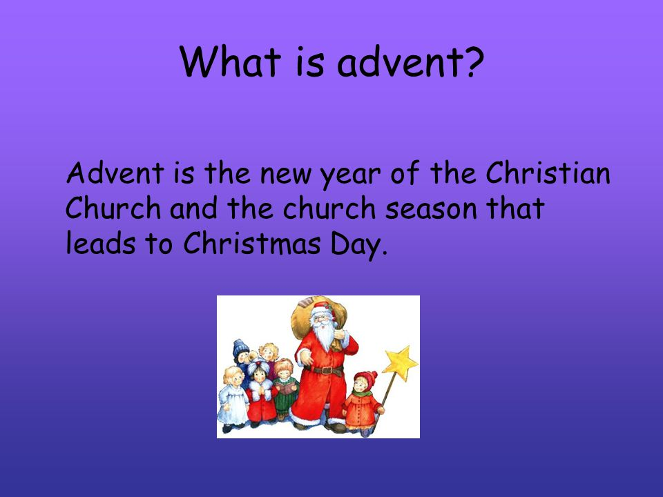 What is advent.