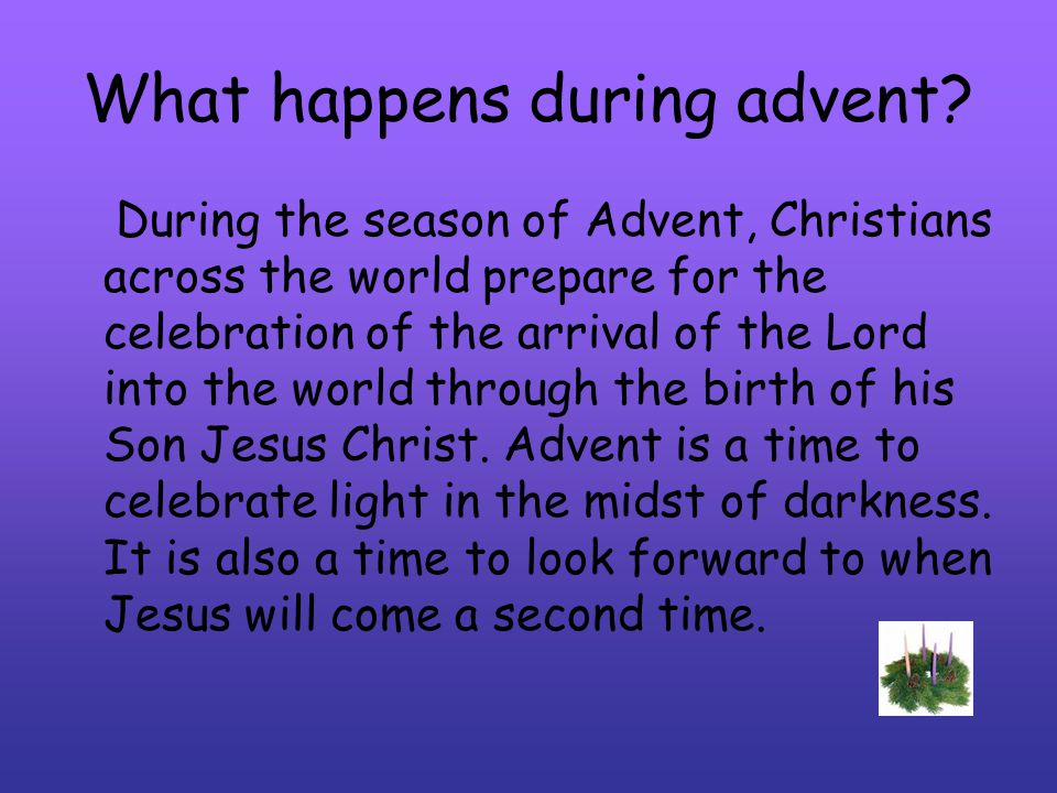 What happens during advent