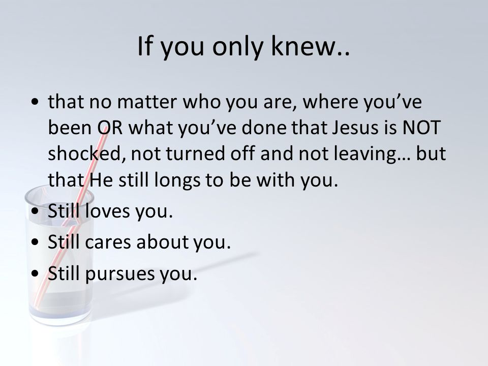 If you only knew..