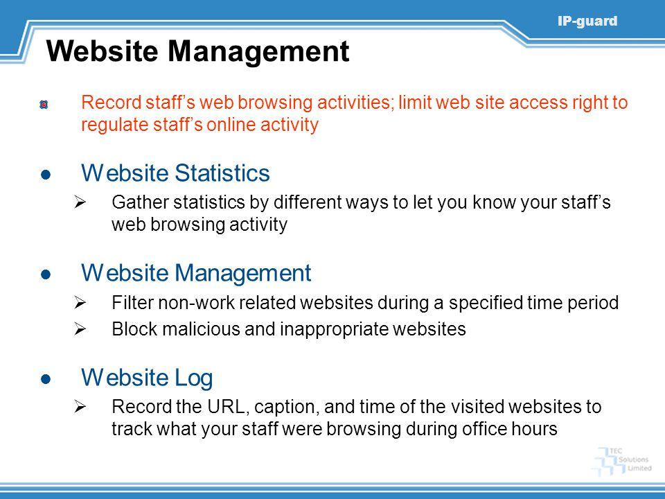 Website Management Website Statistics Website Management Website Log