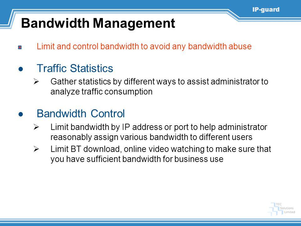 Bandwidth Management Traffic Statistics Bandwidth Control