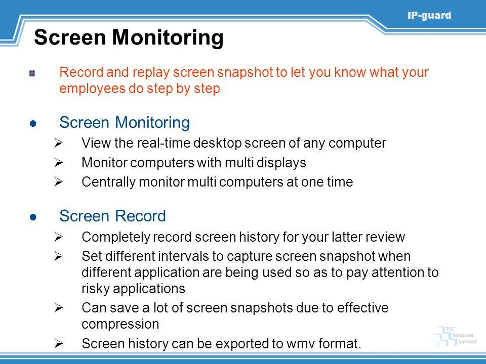 Screen Monitoring Screen Monitoring Screen Record