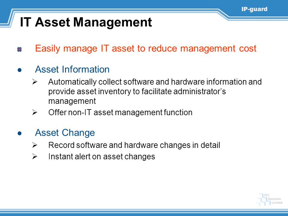 IT Asset Management Easily manage IT asset to reduce management cost