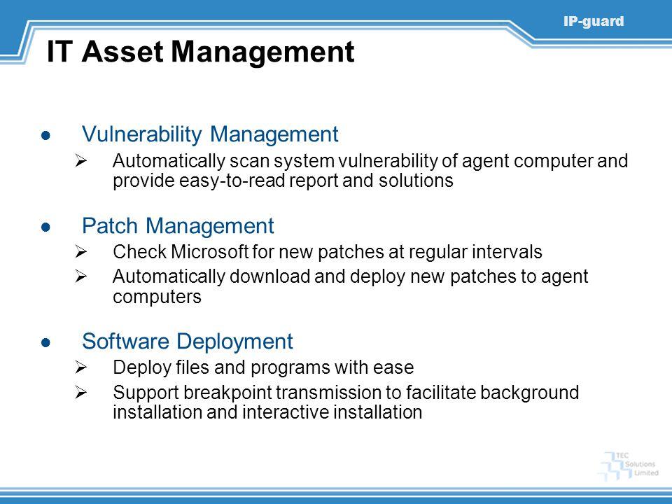 IT Asset Management Vulnerability Management Patch Management