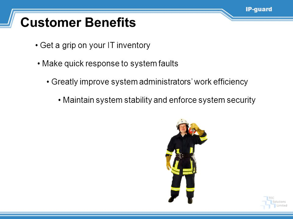 Customer Benefits Get a grip on your IT inventory