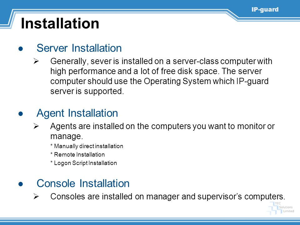 Installation Server Installation Agent Installation