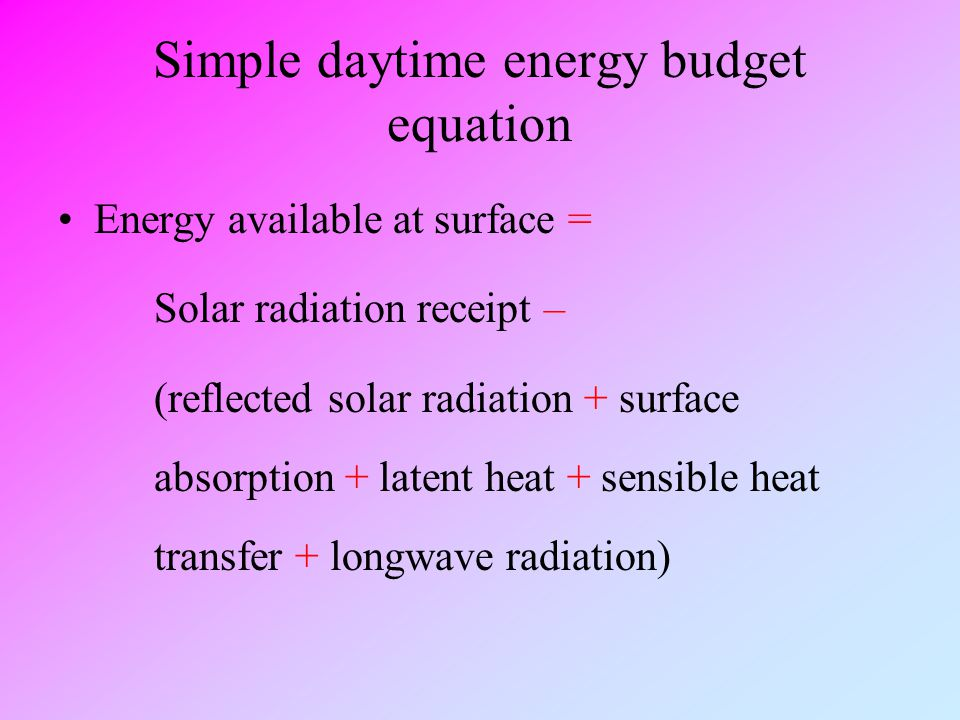 Simple daytime energy budget equation