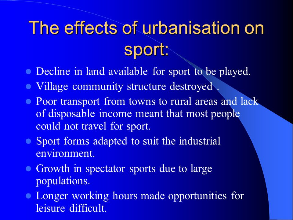 The effects of urbanisation on sport: