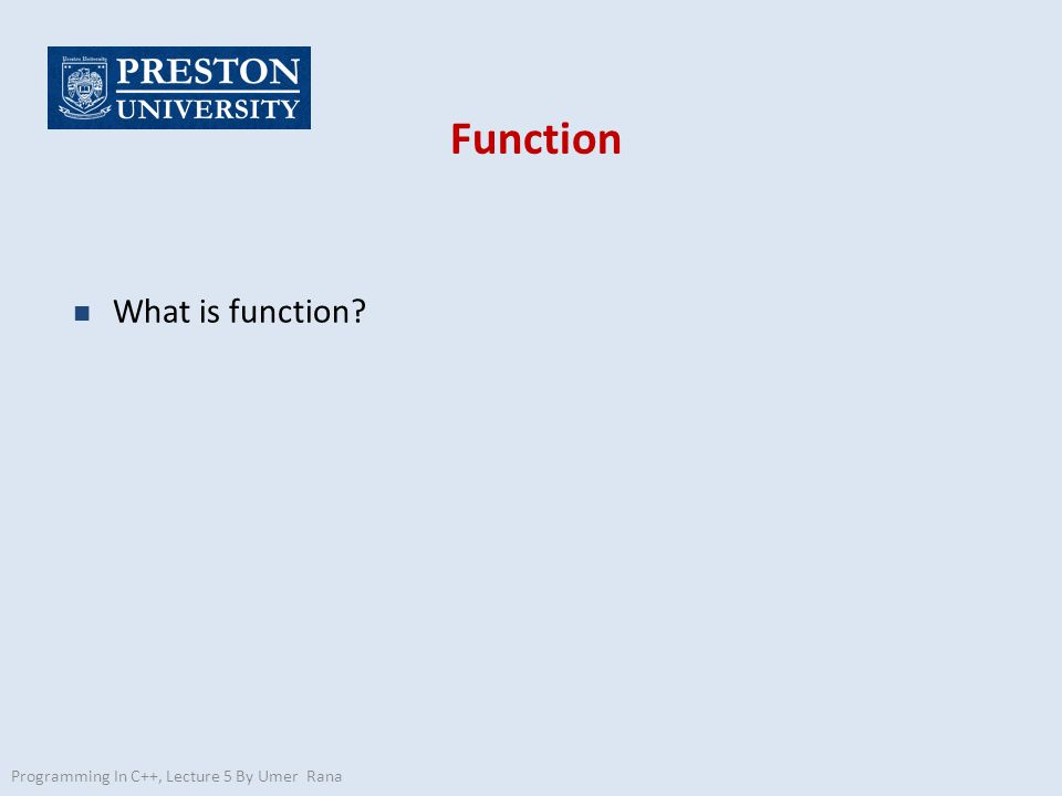 Function What is function Programming In C++, Lecture 5 By Umer Rana