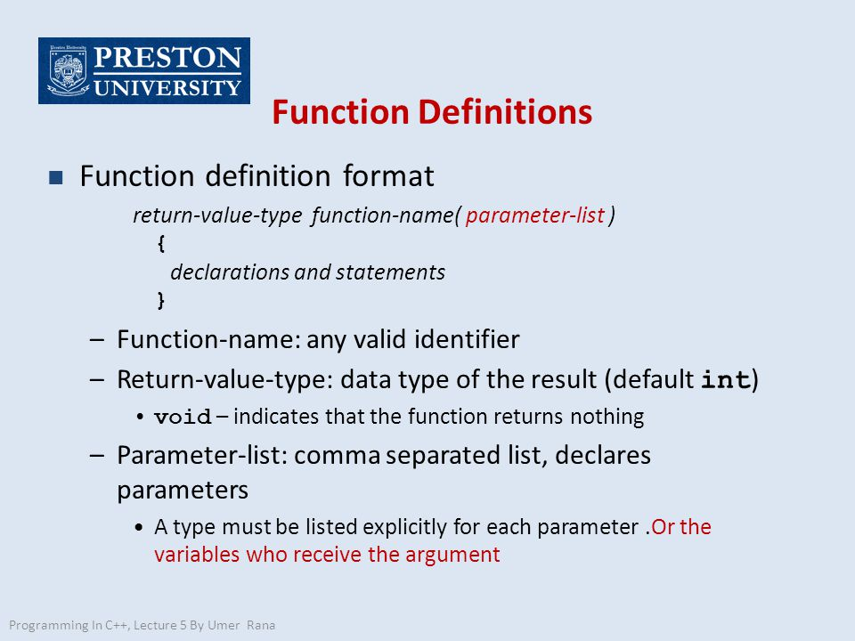 Function Definitions Function definition format