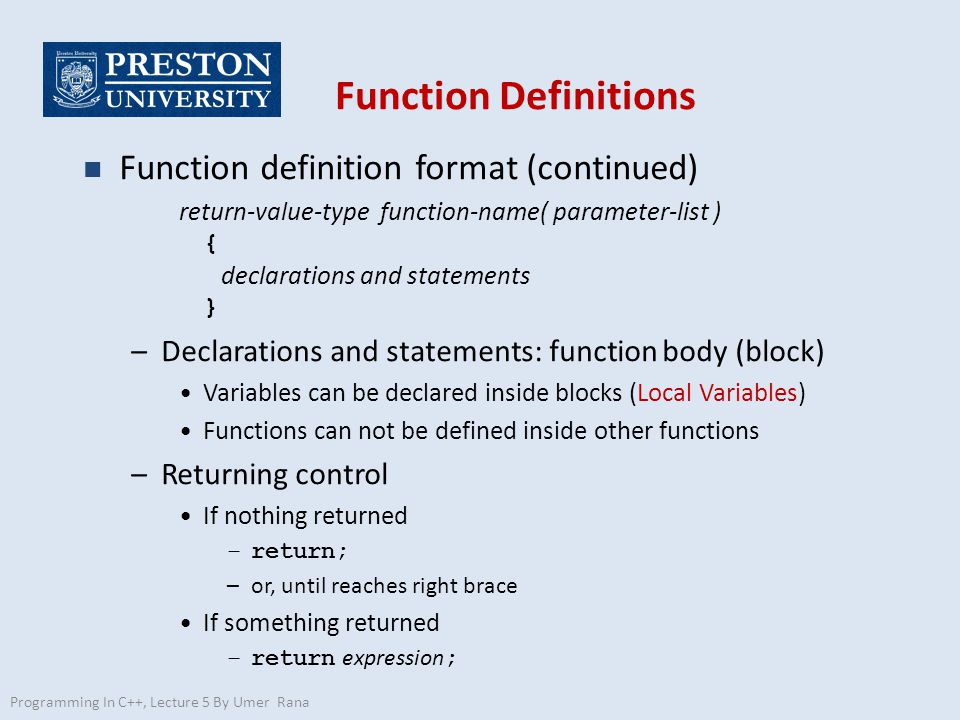 Function Definitions Function definition format (continued)