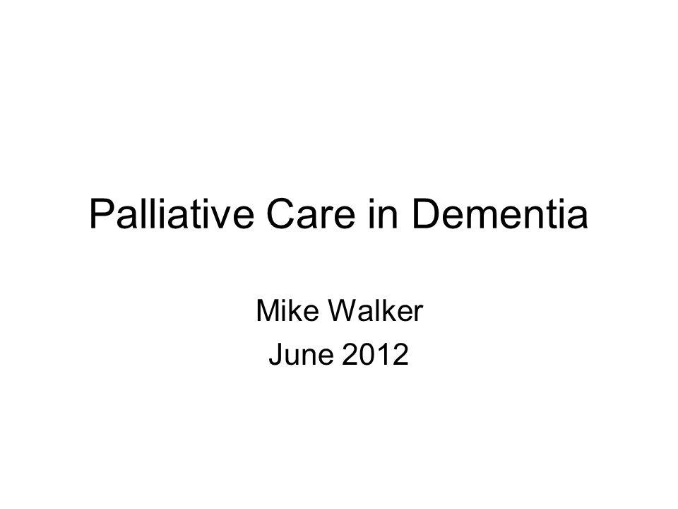 Palliative Care in Dementia