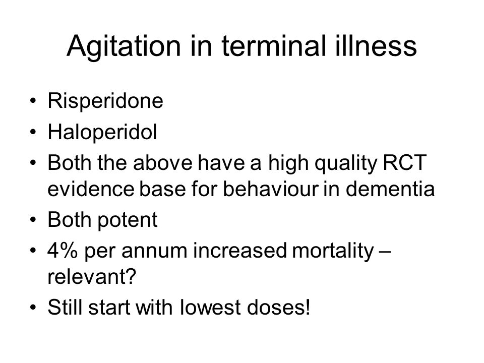 Agitation in terminal illness