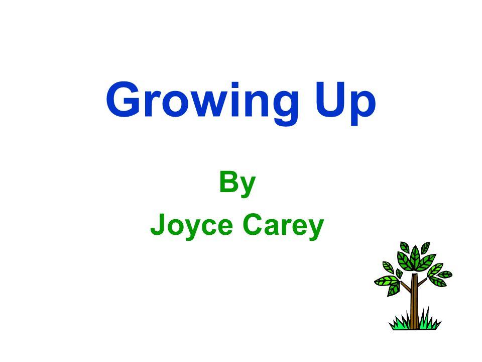 Growing Up By Joyce Carey