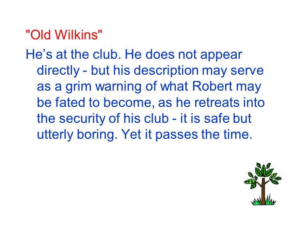 Old Wilkins