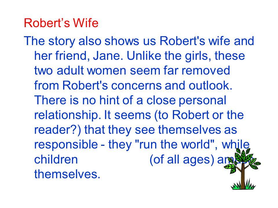 Robert's Wife