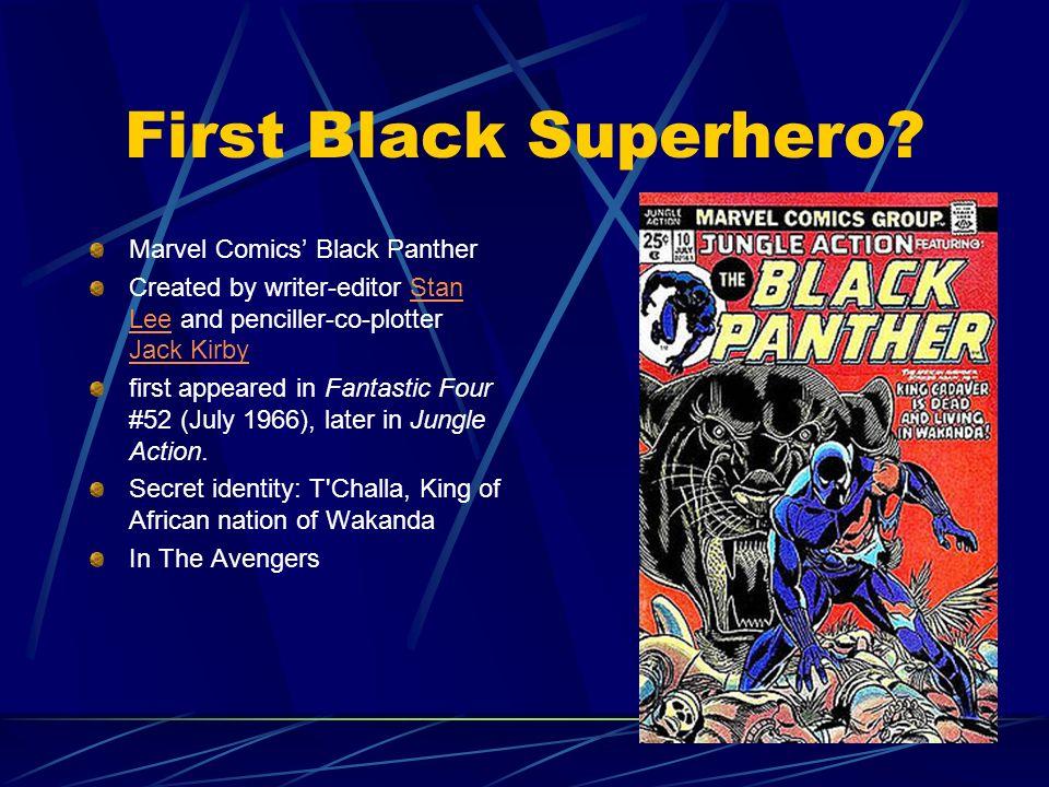 First Black Superhero Marvel Comics' Black Panther