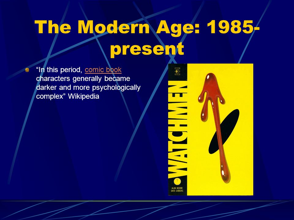 The Modern Age: 1985-present