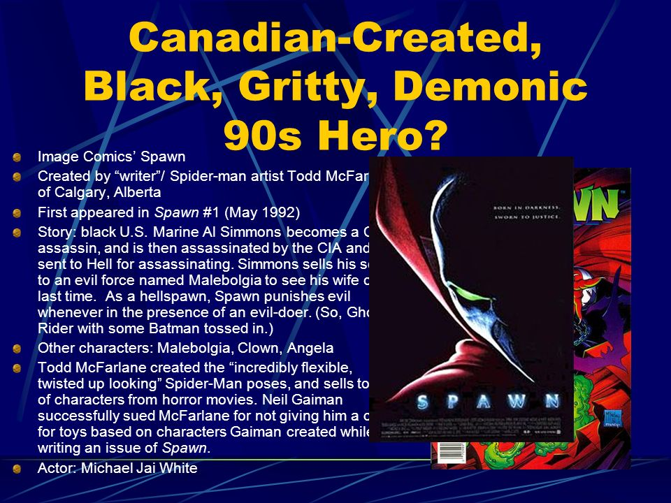 Canadian-Created, Black, Gritty, Demonic 90s Hero