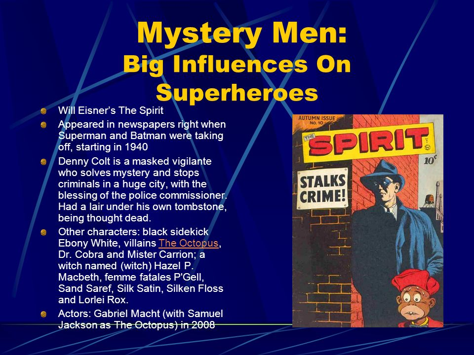 Mystery Men: Big Influences On Superheroes