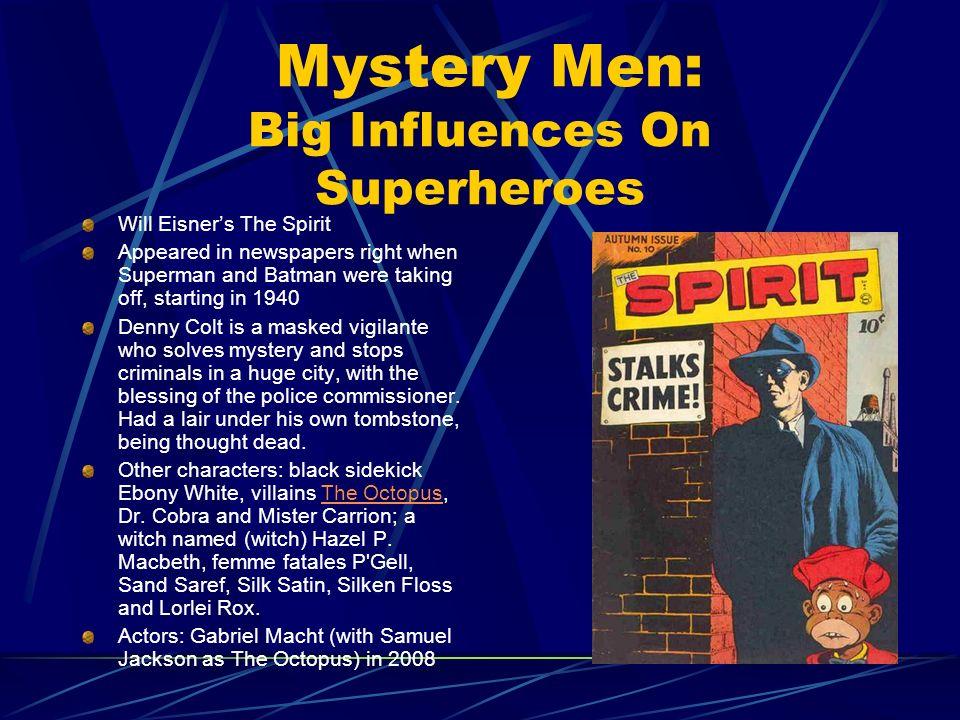 Mystery Men: Big Influences On Superheroes