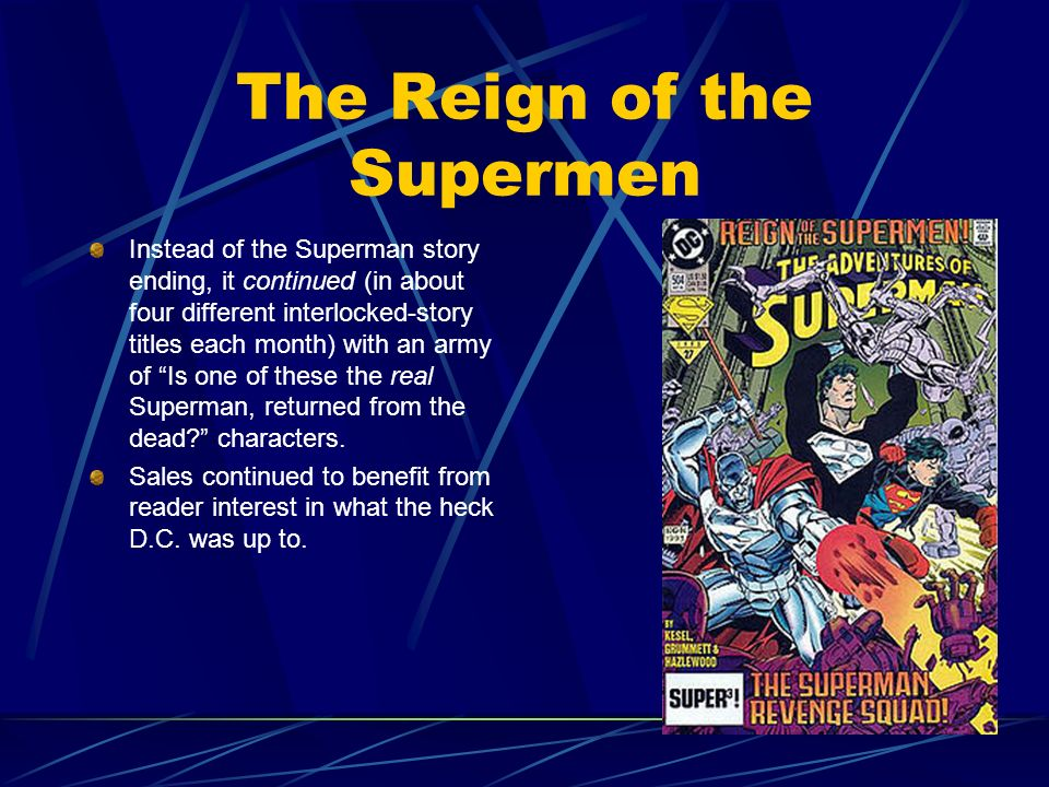 The Reign of the Supermen