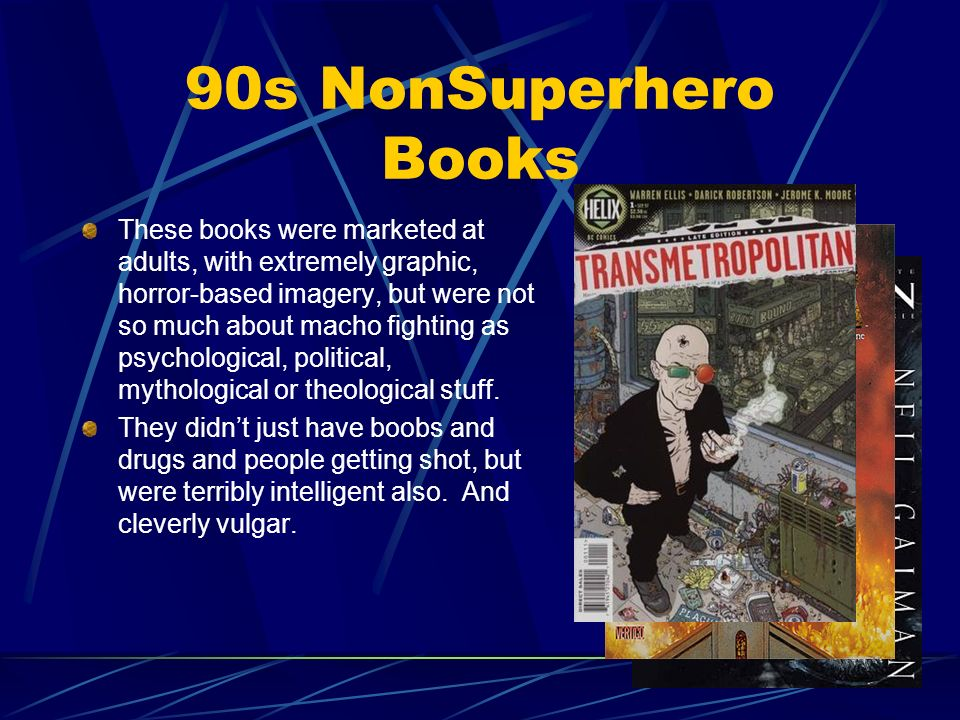 90s NonSuperhero Books