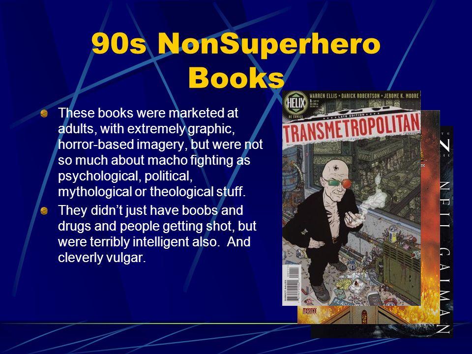 90s NonSuperhero Books