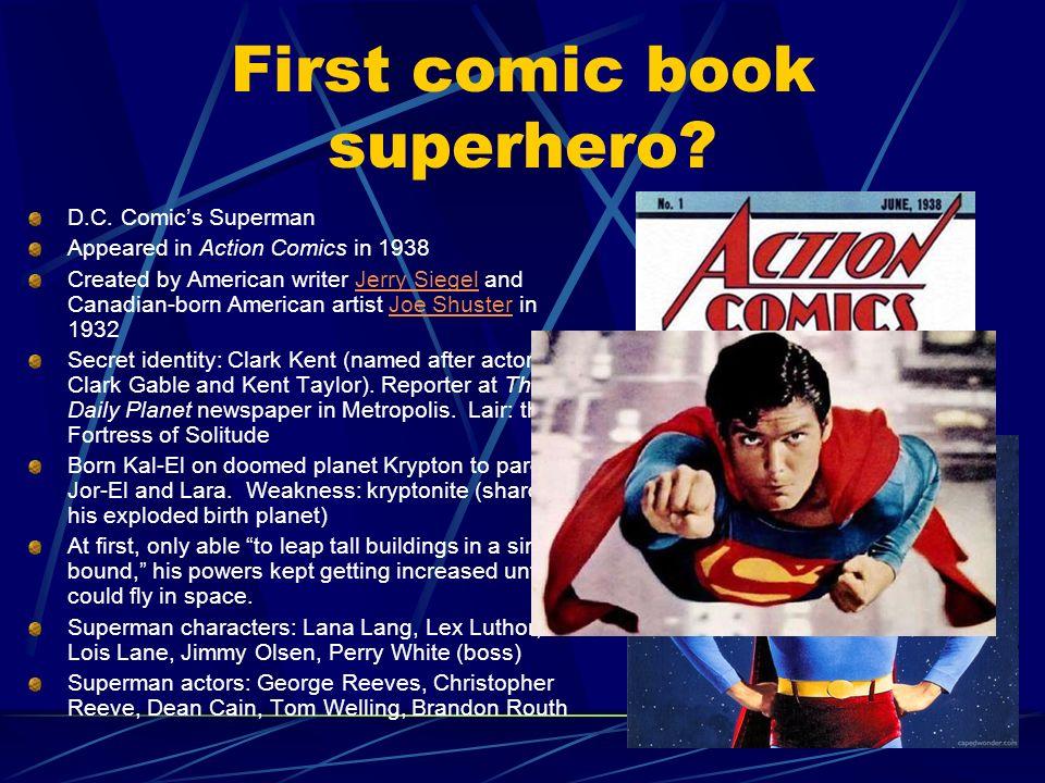 First comic book superhero