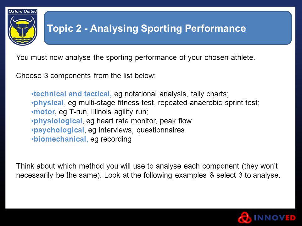 Topic 2 - Analysing Sporting Performance