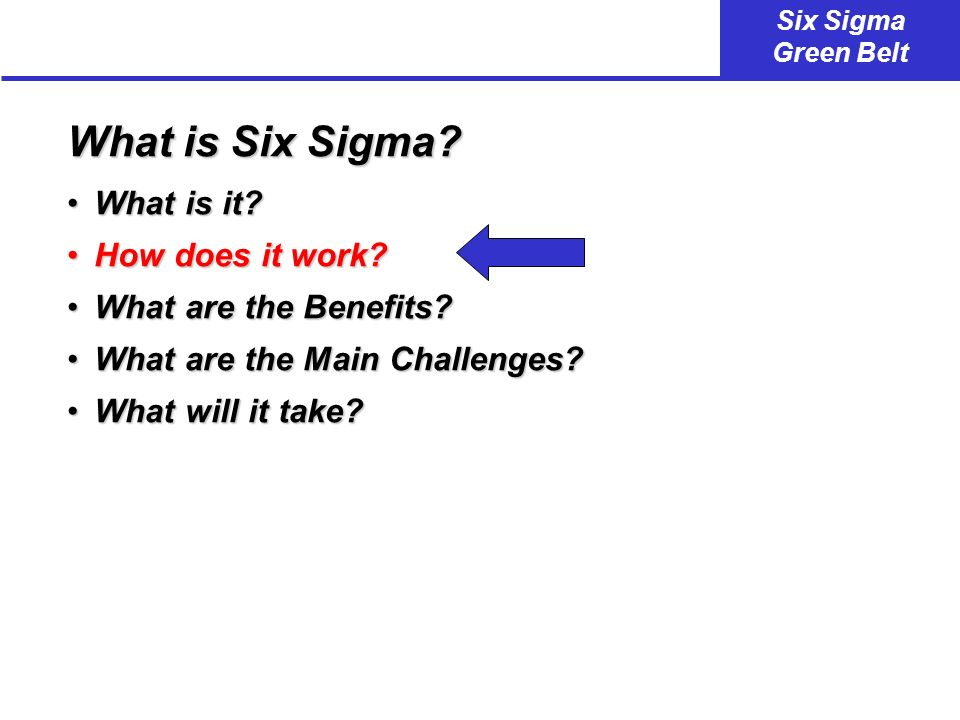 What is Six Sigma What is it How does it work