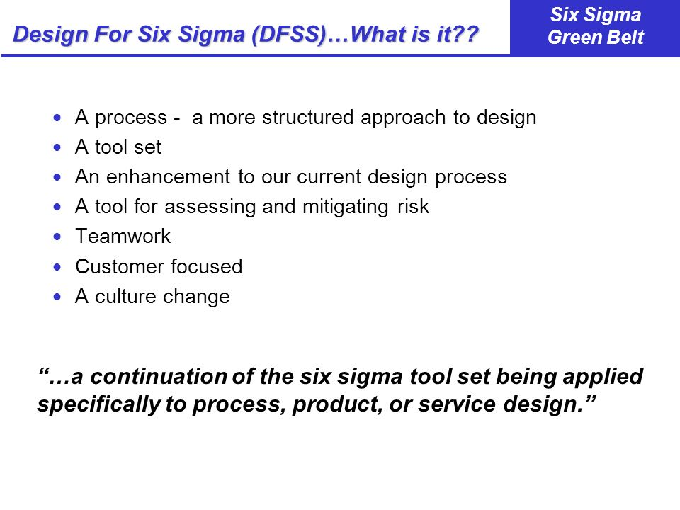 Design For Six Sigma (DFSS)…What is it