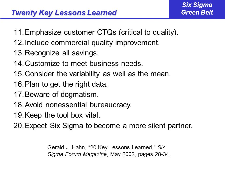 Twenty Key Lessons Learned