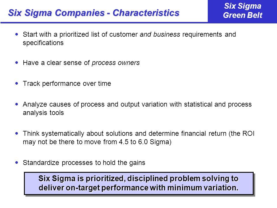 Six Sigma Companies - Characteristics
