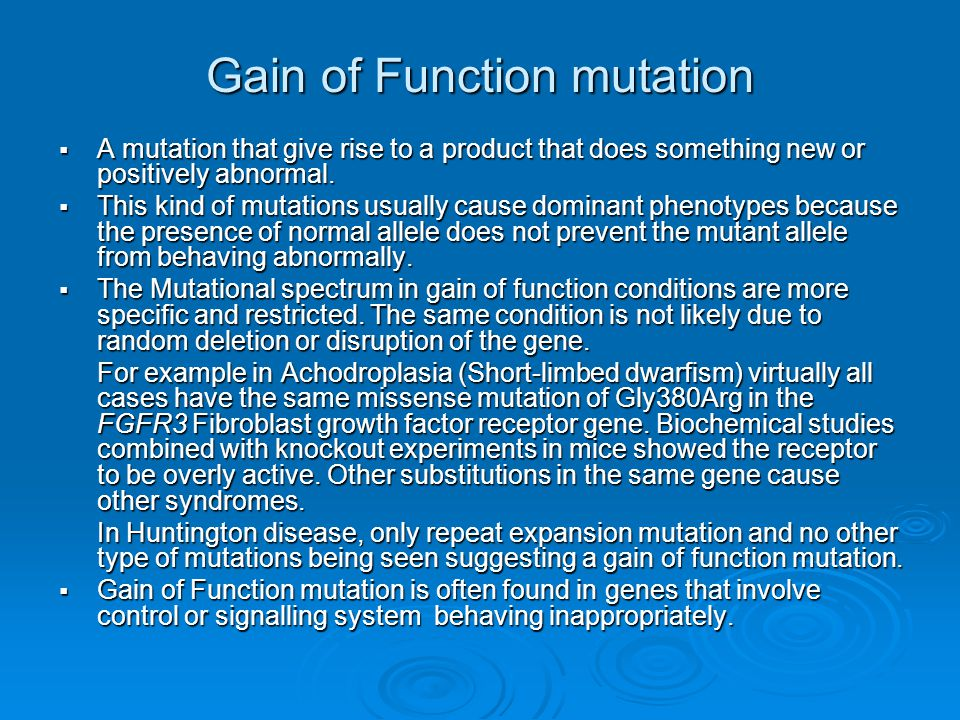 Gain of Function mutation