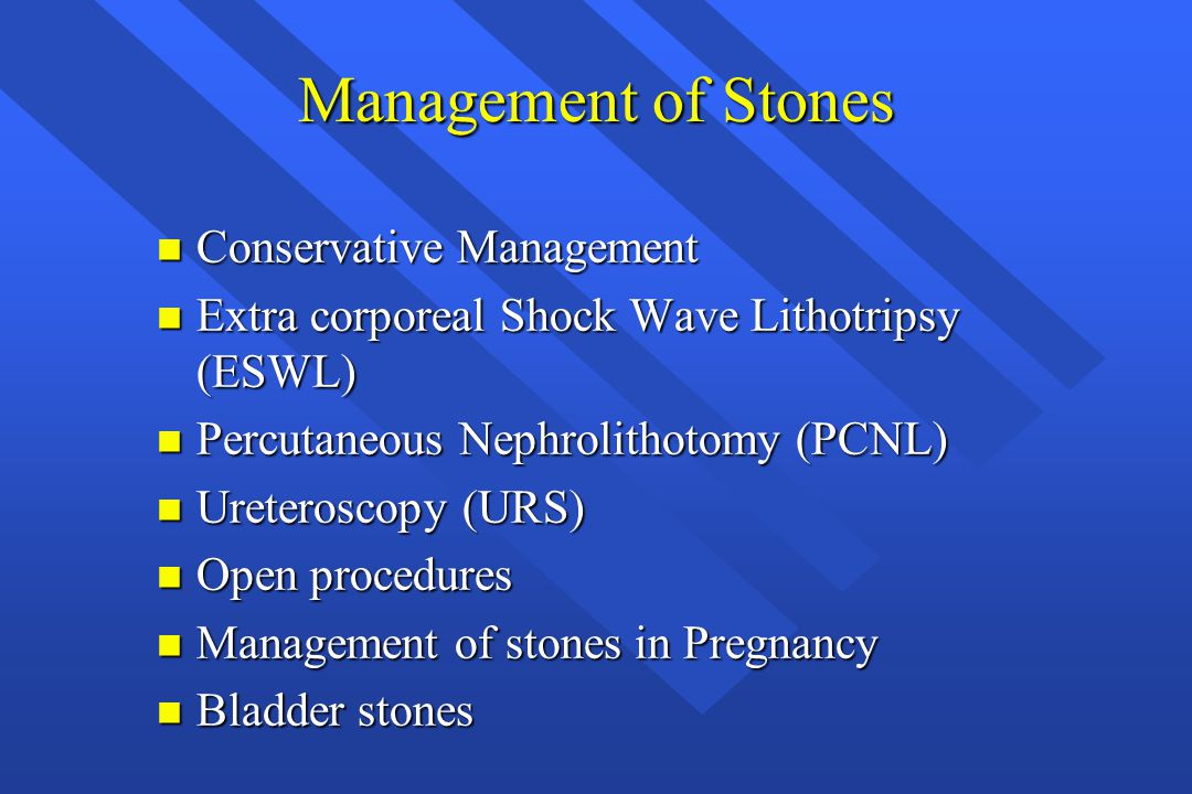 Management of Stones Conservative Management