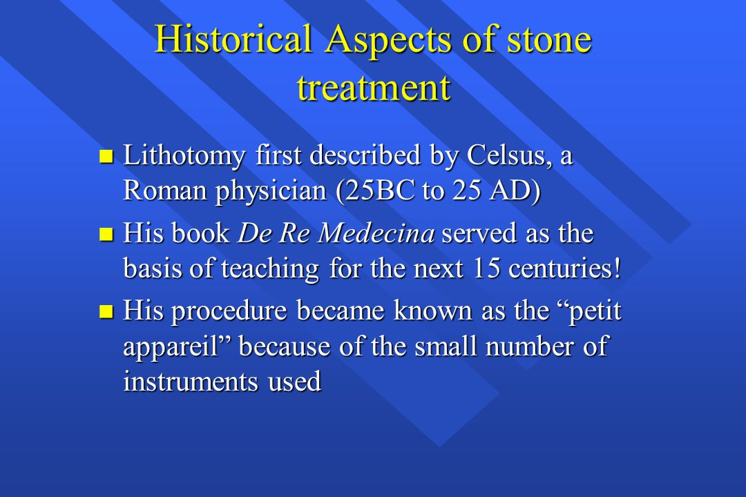 Historical Aspects of stone treatment