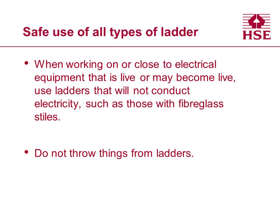 Safe use of all types of ladder