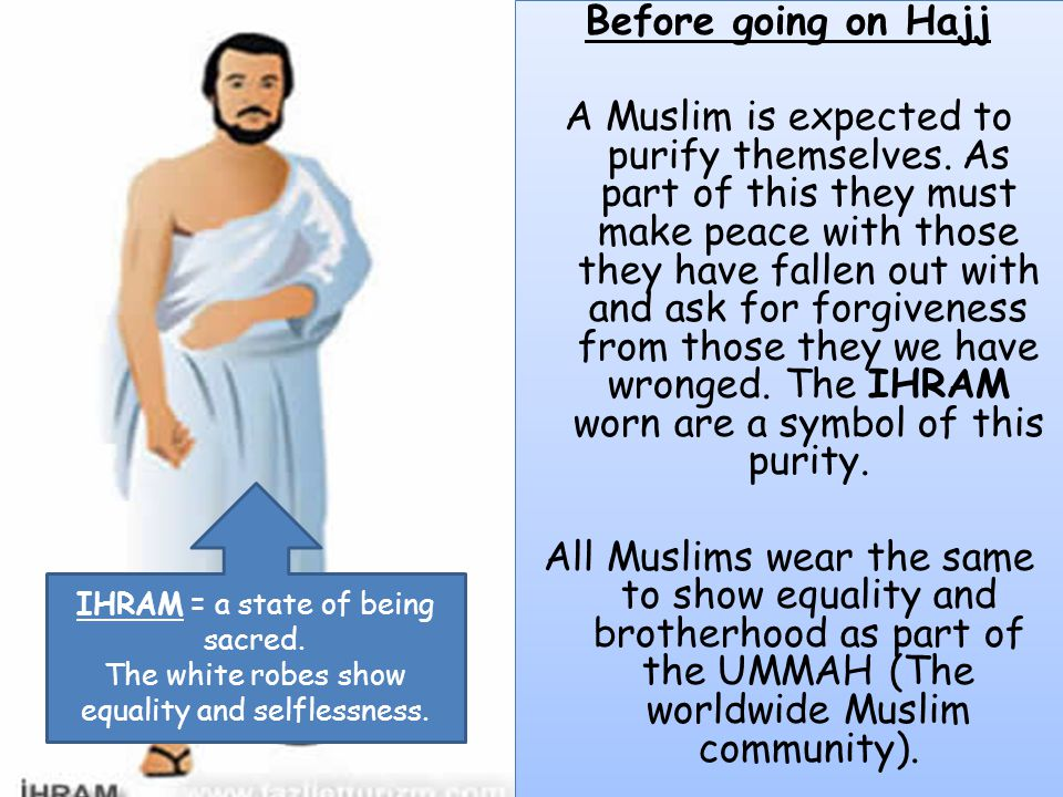 Before going on Hajj A Muslim is expected to purify themselves
