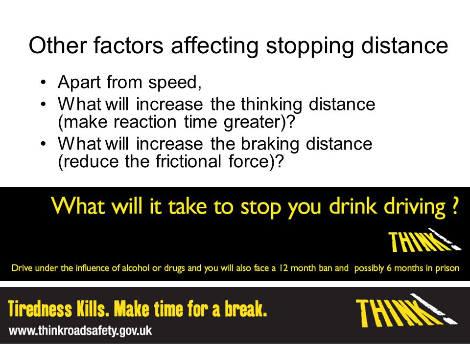 Other factors affecting stopping distance