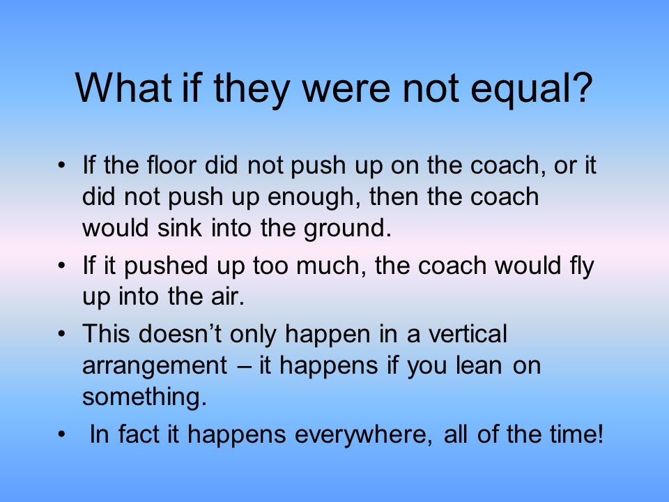 What if they were not equal