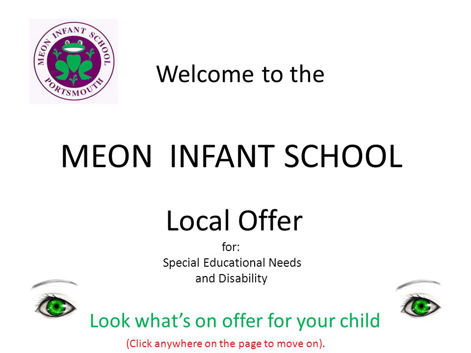 MEON INFANT SCHOOL Welcome to the Look what's on offer for your child
