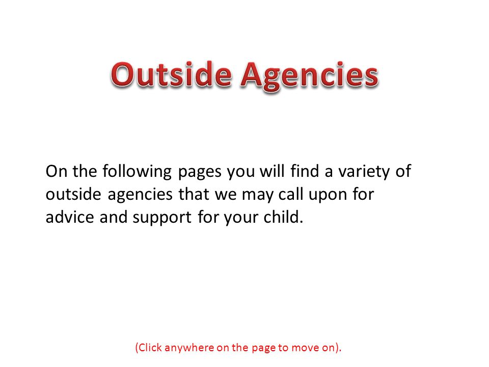 Outside Agencies On the following pages you will find a variety of