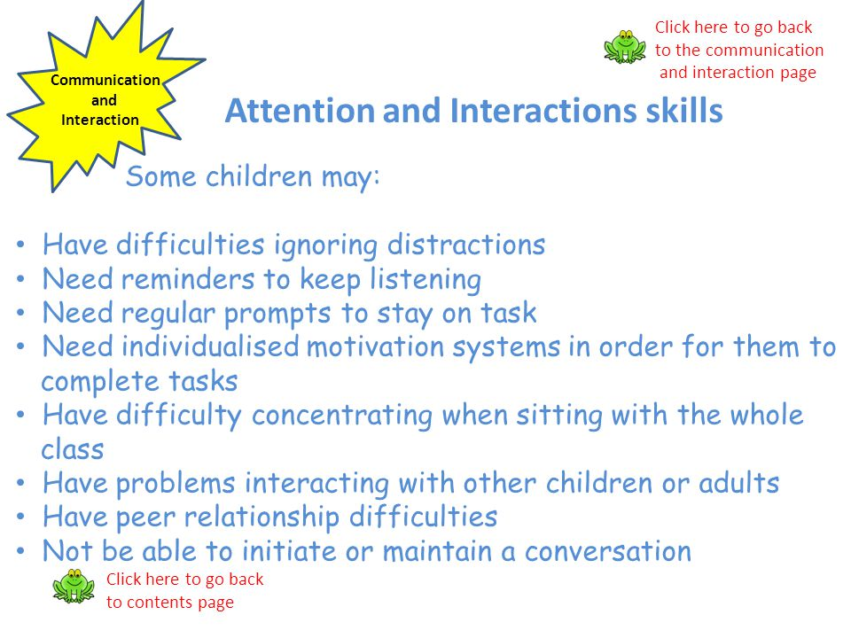 Attention and Interactions skills